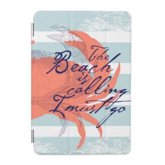 Protection iPad Mini La plage est appelant moi doit aller