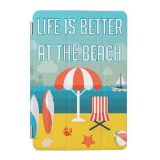 Protection iPad Mini La vie est meilleure à la plage