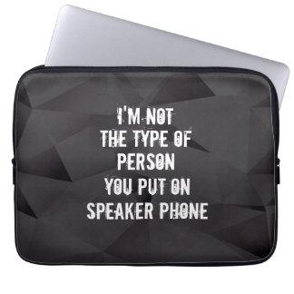 Protection Pour Ordinateur Portable Im pas le type de personne vous avez mis dessus le