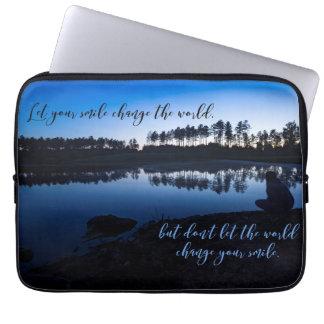 Protection Pour Ordinateur Portable Laissez votre changement de sourire le monde -