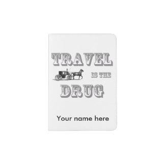 Protège-passeport Le voyage est le support de passeport de drogue