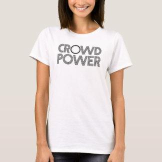 puissance de foule t-shirt