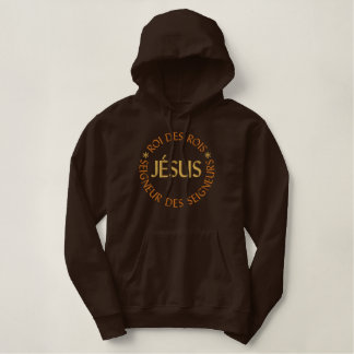 Pull À Capuche Brodé Jésus est le Roi des rois et Seigneur des seigneur
