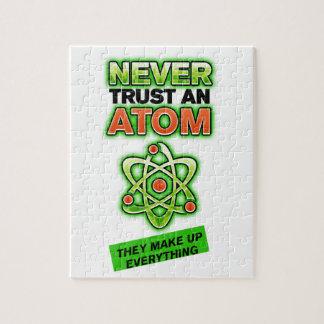 Puzzle Drôle ne faites jamais confiance à un atome