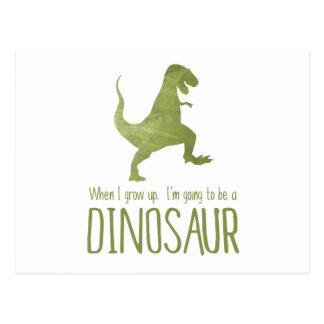 Quand je grandis, je vais être un dinosaure cartes postales