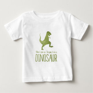 Quand je grandis, je vais être un dinosaure t-shirt pour bébé