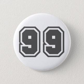 Quatre-vingt-dix-neuf Badge Rond 5 Cm