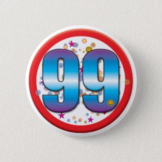 quatre-vingt-dix-neuvième Anniversaire v2 Badge Rond 5 Cm