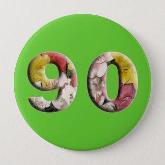 quatre-vingt-dixième Anniversaire 90 ans de bouton Badge Rond 10 Cm