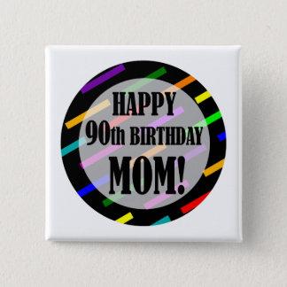 quatre-vingt-dixième Anniversaire pour la maman Badge Carré 5 Cm