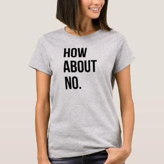 Que diriez-vous d'aucun T-shirt Tumblr