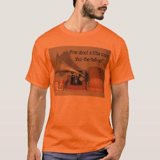 Que diriez-vous d'un peu de plus fermer ? t-shirt