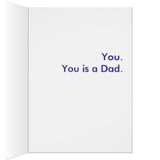 Quel est un papa ? Vous. Vous est un papa Carte De Vœux