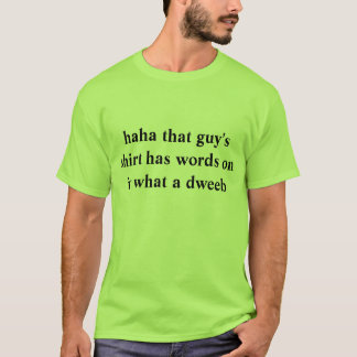 Quel T-shirt de crétin