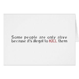 Quelques personnes sont seulement vivantes puisque carte