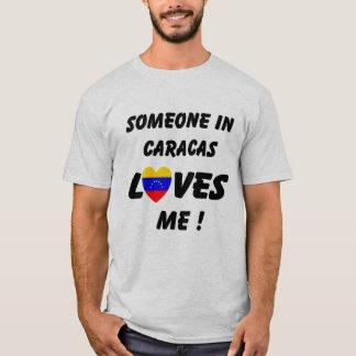 Quelqu'un à Caracas m'aime T-shirt