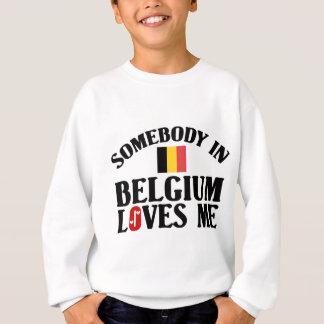 Quelqu'un en Belgique m'aime Sweatshirt