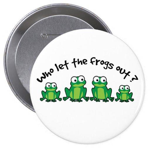 Qui a laissé les grenouilles ? badge