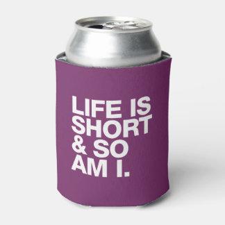 Rafraichisseur De Cannettes La vie est courte et ainsi est moi citation drôle