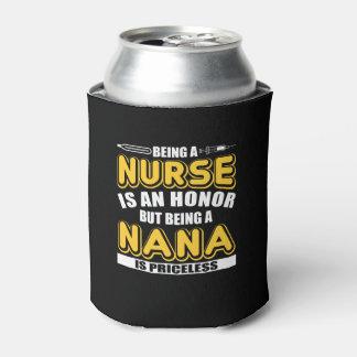 Rafraichisseur De Cannettes Soyez infirmière est honneur soit Nana est