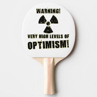 Raquette De Ping Pong Avertissement ! Hauts niveaux d'optimisme !
