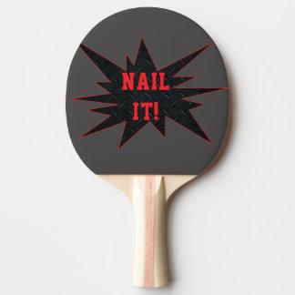 Raquette Tennis De Table CLOUEZ-LE ! Palette sensationnelle drôle de