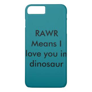 RAWR de middelen i houden van u in dinosaurus iPhone 8 Plus / 7 Plus Hoesje
