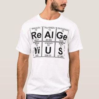 Re-Al-GE-Ni-U-s (vrai génie) - complètement T-shirt