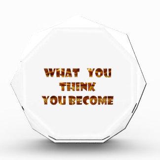 Récompenses En Acrylique CE QUE vous pensez vous devenez