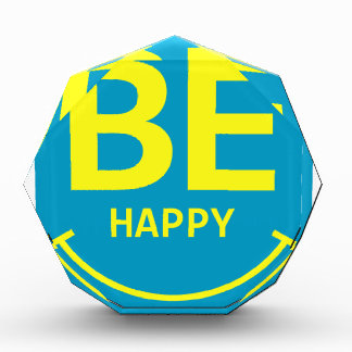 Récompenses En Acrylique Soyez sourire heureux