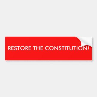RECONSTITUEZ LA CONSTITUTION ! AUTOCOLLANT DE VOITURE