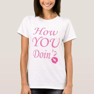 Refroidissez-vous comment vous T-shirt de Doin'?