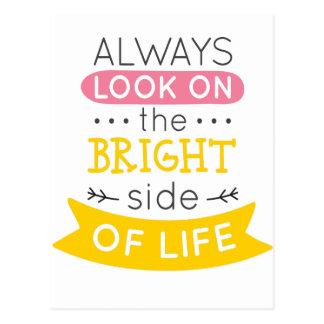 Regardez du bon côté de la vie inspiré carte postale