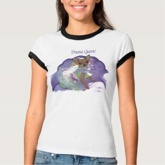Reine de drame t-shirt