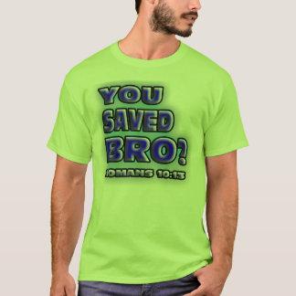 RELIGIEUX vous avez sauvé Bro ? 10h13 de ROMAINS. T-shirt