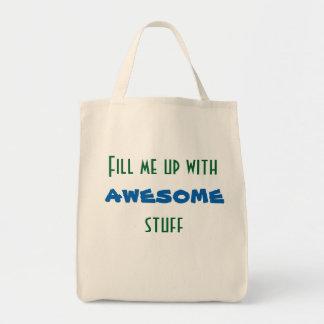 Remplissez-moi de substance impressionnante sac en toile épicerie