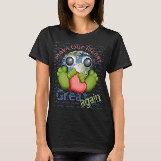 Rendez notre planète grande encore t-shirt