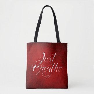 Respirez juste - rouge - le sac fourre-tout