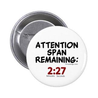 Rester de durée d'attention : Minutes de 2h27 Badge Rond 5 Cm