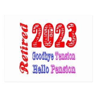 Retiré 2023, au revoir pension de tension bonjour carte postale