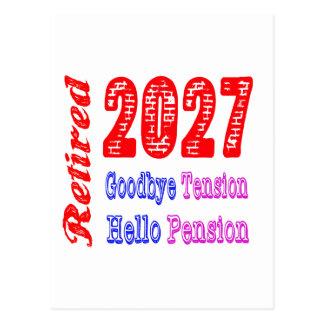 Retiré 2027, au revoir pension de tension bonjour cartes postales