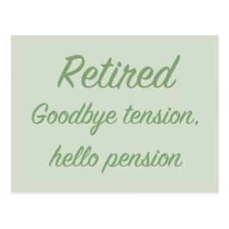 Retiré : Au revoir tension, bonjour pension Cartes Postales