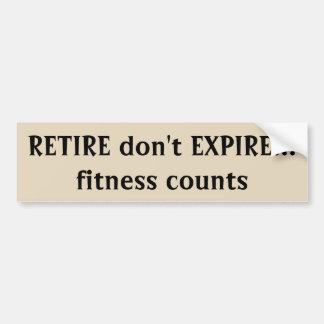 Retire n'expirent pas citation de comptes de forme autocollant de voiture