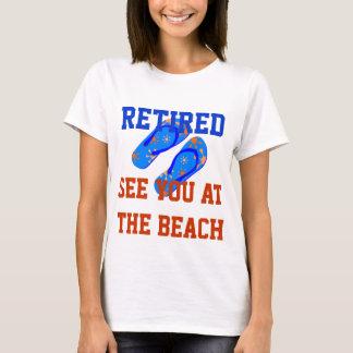 Retiré - voyez-vous à la plage t-shirt