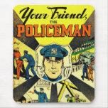 Retro Vintage Kitsch Uw Vriend de Politieagent Muismat