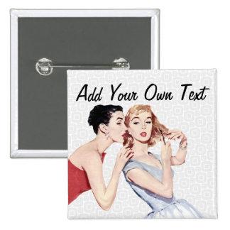 Rétros Gossipers de femmes des années 1950 Badge Carré 5 Cm