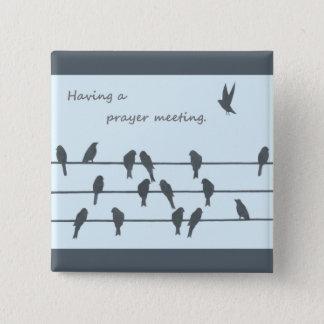 Réunion de prière badge carré 5 cm