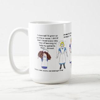 Rêve vous serez une infirmière ! mug