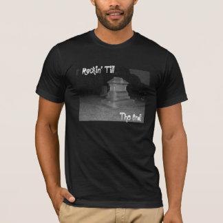 Rockin labourent, l'extrémité ! T-shirt