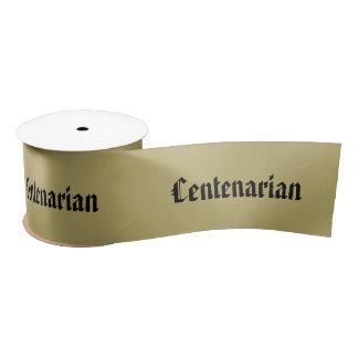 Ruban En Satin Personnalisez :  Centenarian, 100th anniversaire